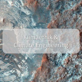 Klimaethik & Climate Engineering